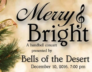 Merry and Bright - A Handbell Concert Featuring 'Jingle Bell Boogie' and 'Coventry Carol' Presented by the Bells of the Desert | Richland, WA