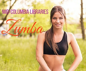 Mid-Columbia Libraries Presents Zumba: Better Your Figure and Health | Kennewick Branch