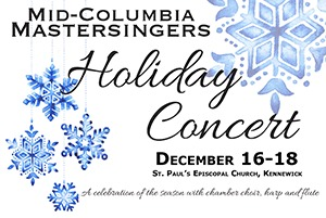 'Mid-Columbia Mastersingers' Presents 'The Holiday Concert': A Serenade That Rouses the Christmas Spririt | Kennewick