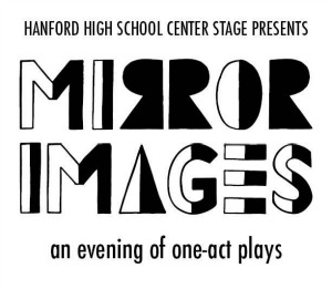Mirror Images: An Evening of One-Act Plays - A Hanford Drama Presentation | Richland, WA