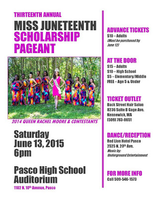 Miss Juneteenth Scholarship Pageant Pasco High School Auditorium Pasco, Washington