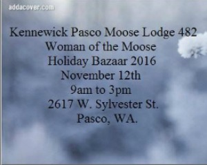 Women of the Moose Holiday Bazaar 2016: Great Early Christmas Shopping Venue for Hunters of Affordable Items | Pasco, WA