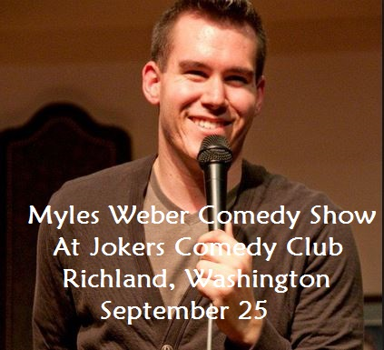 Myles Weber Comedy Show At Jokers Comedy Club Richland, Washington