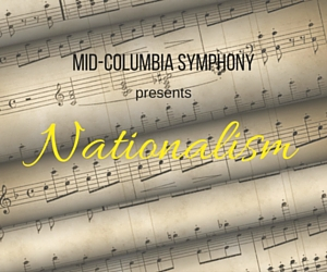 Mid-Columbia Symphony's Nationalism Concert | Richland, WA