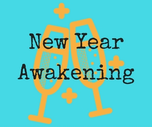 New Year Awakening : A Time of Reflection and Envisioning to Bring Clarity to the New Year | Richland, WA