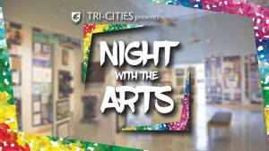 Nights with the Arts: A Celebration of Arts and Culture | Washington State University Tri-Cities in Richland, WA