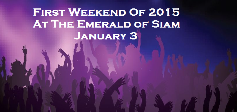 First Weekend Of 2015 At The Emerald of Siam In Richland, Washington