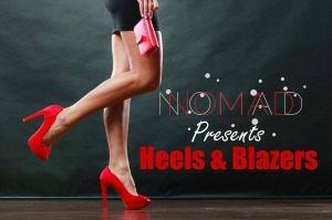 Nomad Kitchen & Lounge Presents Heels & Blazers: Dress Up and Dance the Night Away | Kennewick