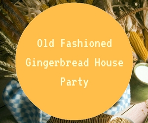 3rd Annual Old Fashioned Gingerbread House Party Hosted by Cheese Louise | Richland, WA