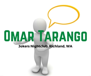 Jokers Nightclub presents Omar Tarango Comedy Show | Richland, WA