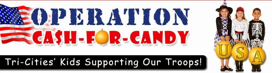 Operation Cash for Candy - Tri-Cities Kids Supporting Our Troops
