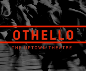Othello at the Uptown Theatre | Richland, WA