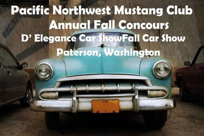 Pacific Northwest Mustang Club Annual Fall Car Show Paterson, Washington