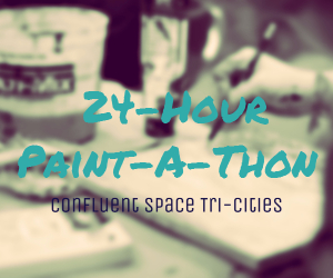 The First Annual 24-Hour Paint-A-Thon by Confluent Space Tri-Cities | Richland, WA