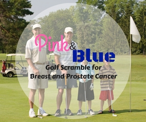 3rd Annual Pink & Blue Golf Scramble for Breast and Prostate Cancer: A Fundraising Event Which Aims to Raise Awareness About the Most Diagnosed Cancer Types in the U.S.| Kennewick