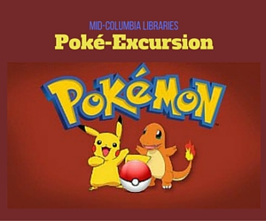 'Mid-Columbia Libraries' Presents 'Poké-Excursion': A Close Encounter with Fellow Pokémon Enthusiasts | Kennewick