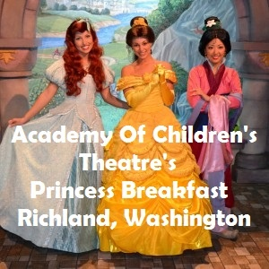 Academy Of Children's Theatre's Princess Breakfast In Richland, Washington
