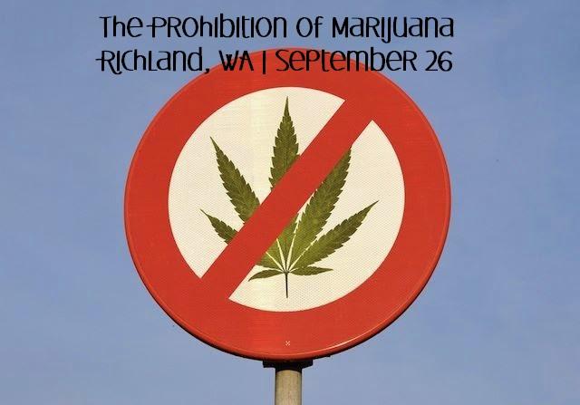 The Prohibition of Marijuana (Panel Discussion) In Richland, Washington