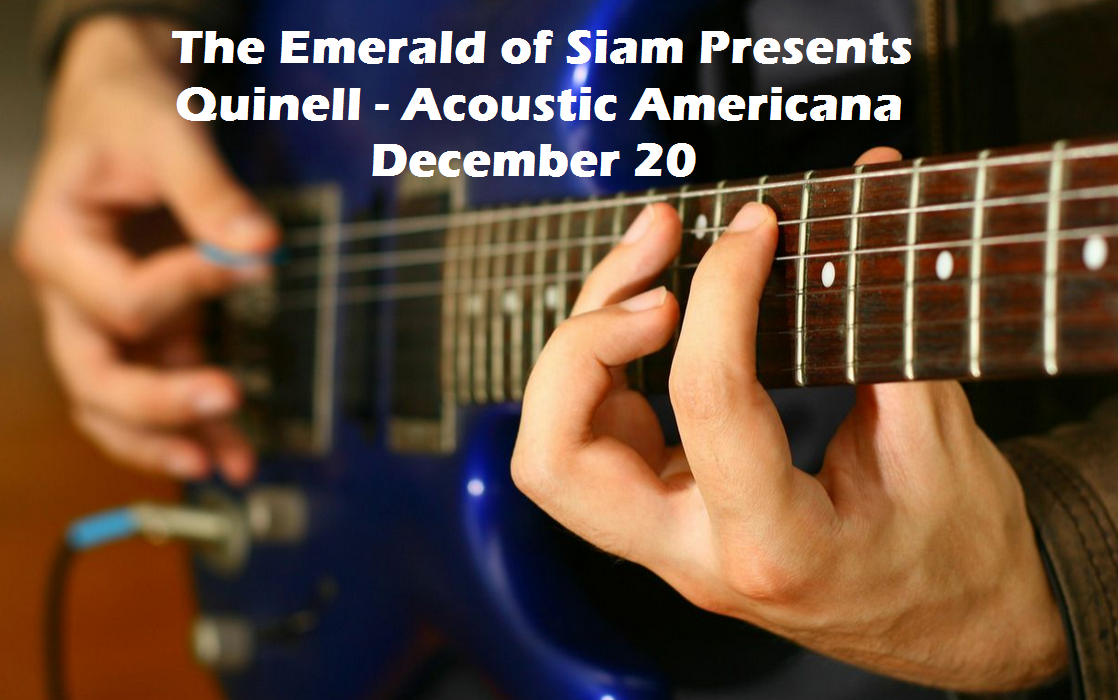 The Emerald of Siam Presents Quinell - Acoustic Americana Richland, Washingotn