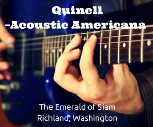Quinell – Acoustic Americana At The Emerald Of Siam Richland, Washington