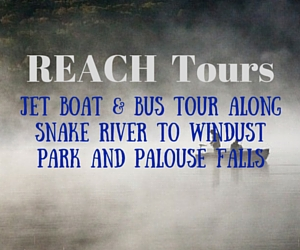 'REACH Tours' Presents Jet Boat & Bus Tour Along Snake River to Windust Park and Palouse Falls | Richland, WA