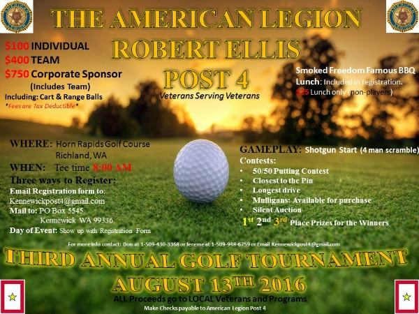 3rd Annual Robert Ellis Post 4 Golf Tournament: A Benefit Event for the Local Veterans and Programs in Richland, WA