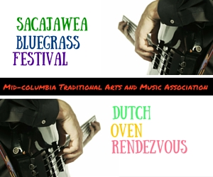 Sacajawea Bluegrass Festival and Dutch Oven Rendezvous