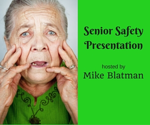 Senior Safety Presentation Hosted by Mike Blatman of Kennewick WA Police Department at Kennewick Senior Community Center
