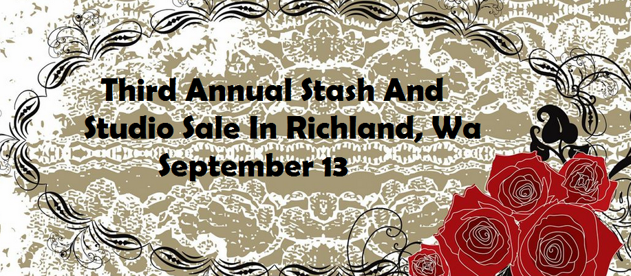 Third Annual Stash And Studio Sale In Richland, Washington