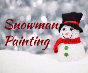 Snowman Painting with Ashleigh! Hosted by Kat Millicent Custom Art in Richland, WA