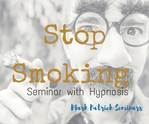 Stop Smoking Seminar with Hypnosis by Mark Patrick: No to Cigarette, Yes to Health | Red Lion Hotel in Pasco, WA