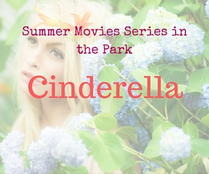 Summer Movies Series in the Park Presents 'Cinderella' by the City of Richland WA and Windermere Group One
