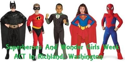 Superheroes And Wonder Girls Week At ACT In Richland, Washington