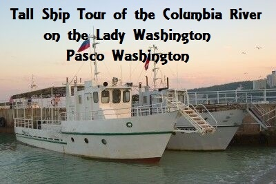 Tall Ship Tour of the Columbia River on the Lady Washington Pasco Washington