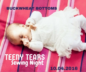 Teeny Tears Sewing Night - Remembering the Little Angels | Buckwheat Bottoms in Richland, WA