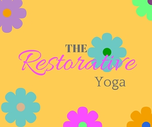 Restorative Yoga: How to Free Yourself from Stress and Its Adverse Effects at The Yoga Community in Kennewick