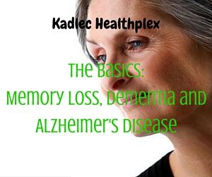 The Basics: Memory Loss, Dementia and Alzheimer's Disease | Richland, WA