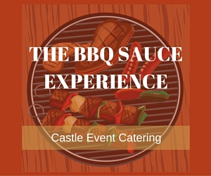 Castle Event Catering Presents The Barbeque Sauce Experience: Make Uniquely Tasteful BBQ Sauce | Richland, WA