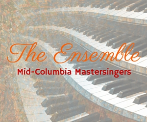 The Ensemble | Mid-Columbia Mastersingers in Kennewick