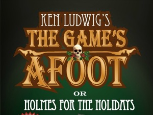 The Game's Afoot (or Holmes for the Holidays) - A Ken Ludwig's Comedy Play | The Richland Players Theatre in Richland, WA