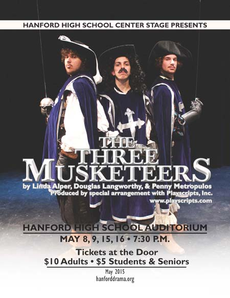 The Three Musketeers Hanford High School Auditorium Richland, Washington
