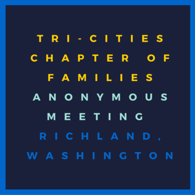 Tri-Cities Chapter Of Families Anonymous Meeting In Richland, Washington