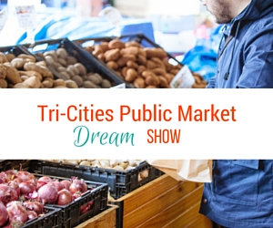 Tri-Cities Public Market Dream Show: An Invitation for the Artists to Share Their Artistic Visions | Richland, WA - May 13