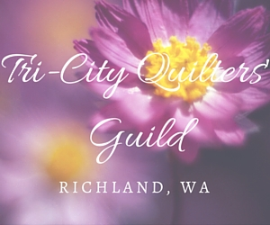 Tri-City Quilters' Guild | Richland, WA