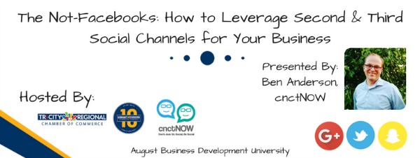 The Not-Facebooks: How to Leverage Second and Third Social Channels for Your Business | Kennewick -
