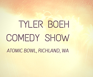 Atomic Bowl Presents the Tyler Boeh Comedy Show | Richland, WA