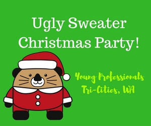 Ugly Sweater Christmas Party by Young Professionals Tri-Cities: Time to Socialize, Network and Unwind | Kennewick