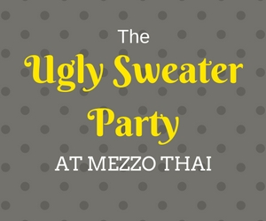 Ugly Sweater Party,party,sweater,ugly sweater,things to do,Mezzo Thai,Richland Washington