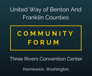 United Way of Benton And Franklin Counties Community Forum Kennewick Washington
