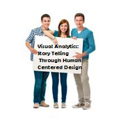 Visual Analytics: Story Telling Through Human Centered Design Kennewick, Washington